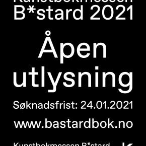 Kunstbokmessen B*stard 2021 – Åpen utlysning